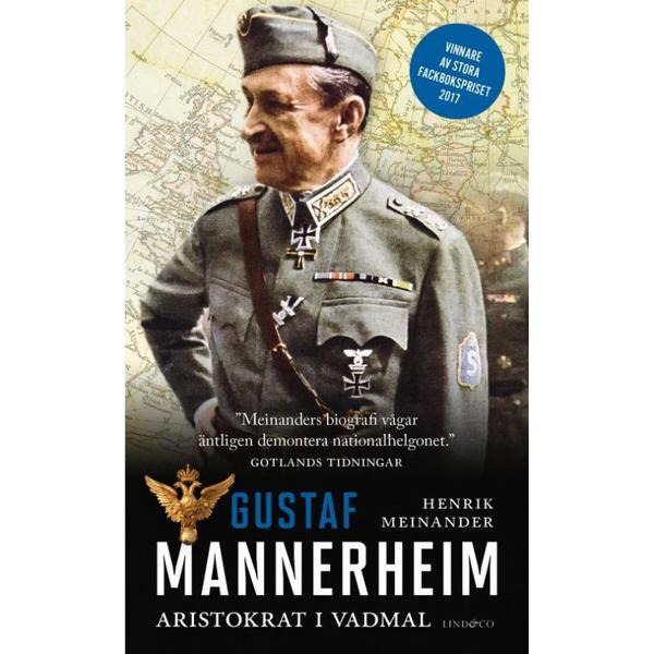 Gustaf Mannerheim: aristokrat i vadmal (Pocket, 2018)