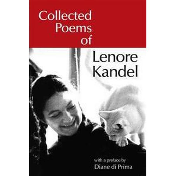 Collected Poems Of Lenore Kandel (Inbunden, 2012)