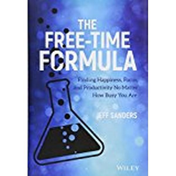 The Free-Time Formula (Inbunden, 2018)
