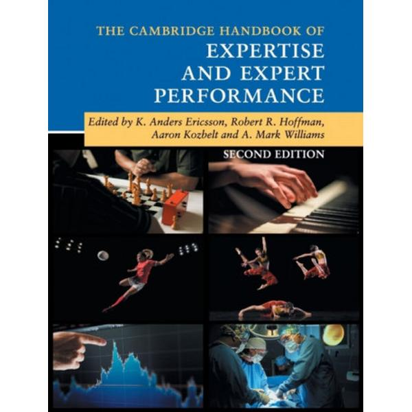 The Cambridge Handbook of Expertise and Expert Performance (Pocket, 2018)
