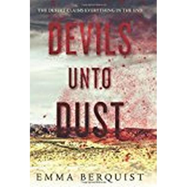 Devils Unto Dust (Inbunden, 2018)