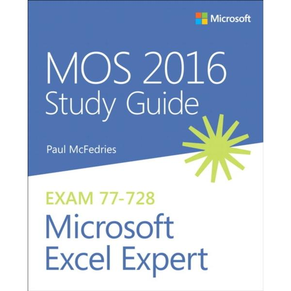 MOS 2016 Study Guide for Microsoft Excel Expert (Häftad, 2016)