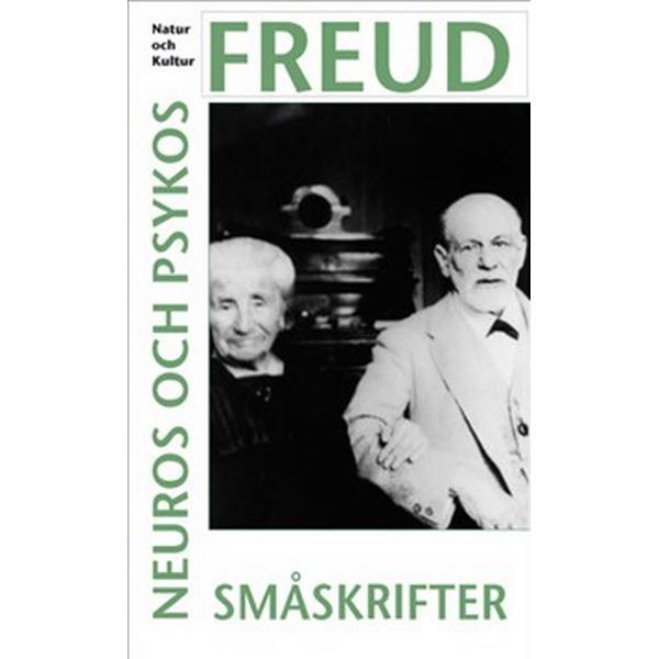Neuros och psykos. Småskrifter (Häftad, 2009)