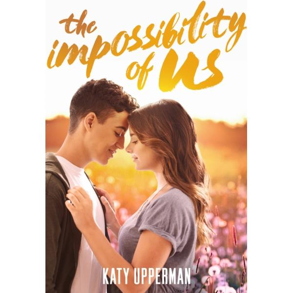 Impossibility of Us, The