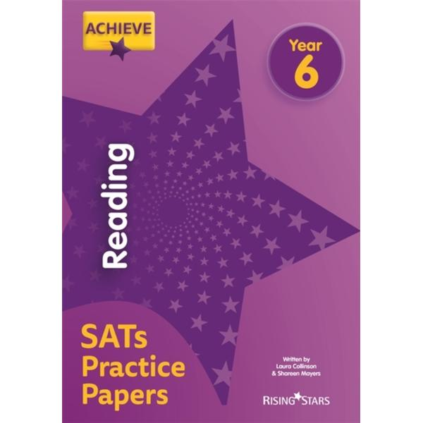 Achieve Reading SATs Practice Papers Year 6 (Achieve Key Stage 2 SATs Revision)