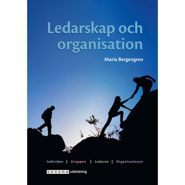 Ledarskap och organisation (Inbunden, 2018)