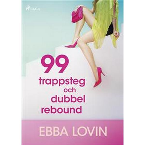 99 trappsteg och dubbel rebound