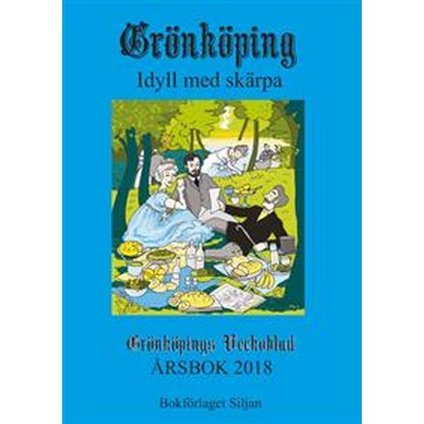 Grönköping: idyll med skärpa