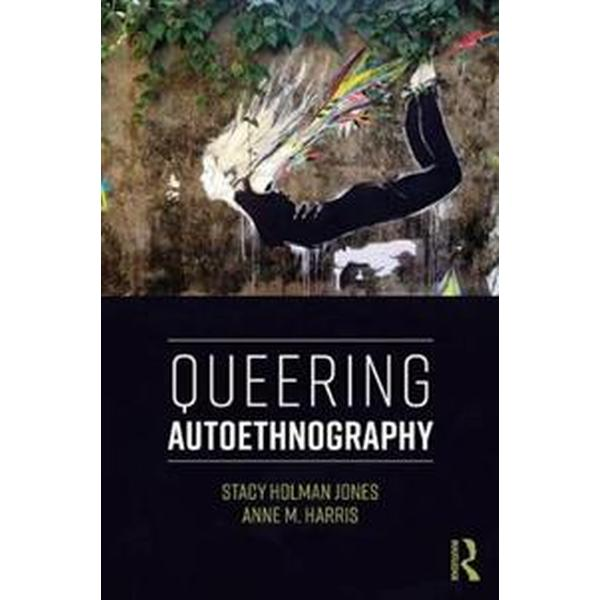 Queering Autoethnography