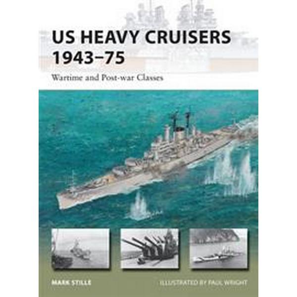 Us Heavy Cruisers 1943-75: Wartime and Post-War Classes