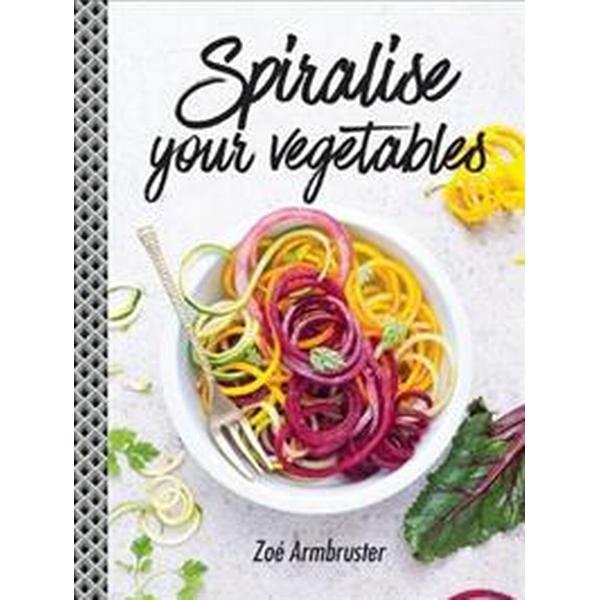 Spiralise your vegetables