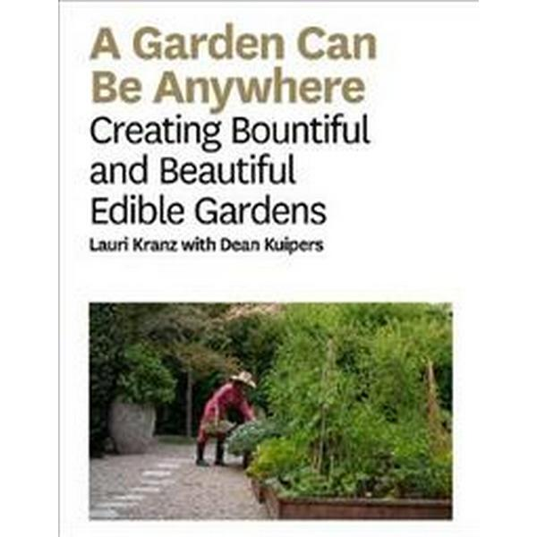 A Garden Can Be Anywhere