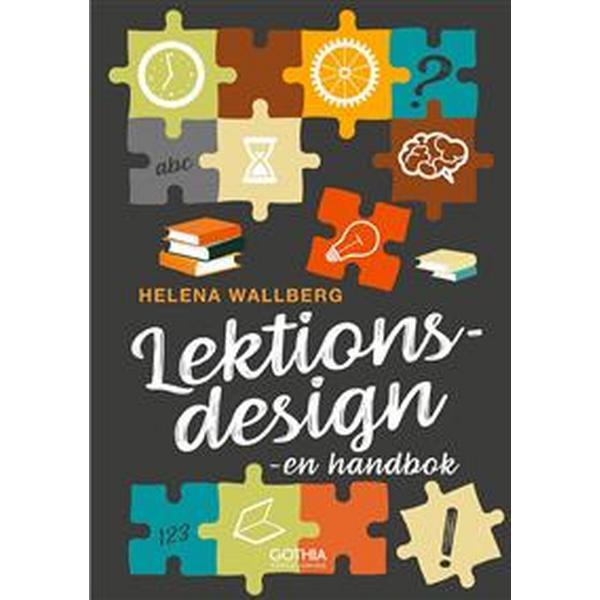 Lektionsdesign: - en handbok