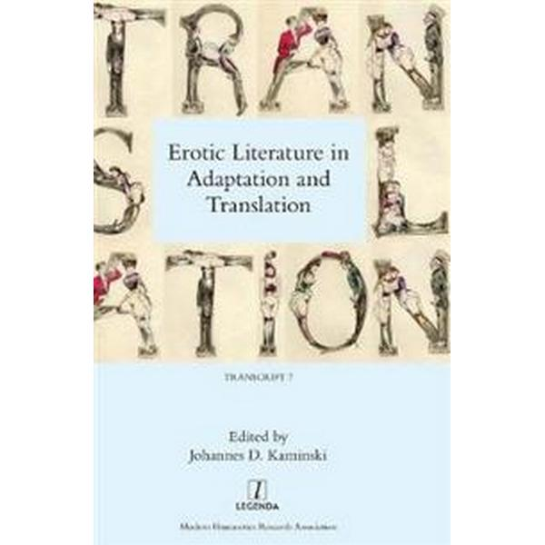 Erotic Literature in Adaptation and Translation