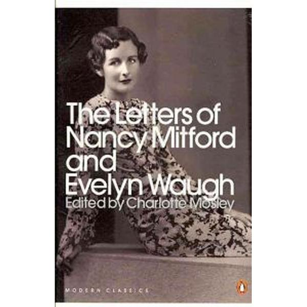 The Letters of Nancy Mitford and Evelyn Waugh (Häftad, 2010)