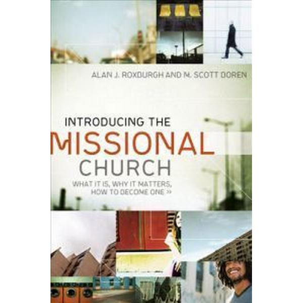 Introducing the Missional Church (Häftad, 2009)