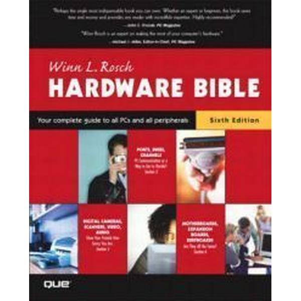 The Winn L. Rosch Hardware Bible (Häftad, 2003)