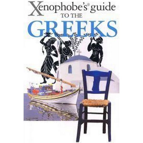 Xenophobe's Guide to the Greeks (Häftad, 2011)