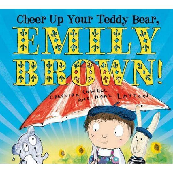Cheer Up Your Teddy Bear, Emily Brown! (Pocket, 2013)
