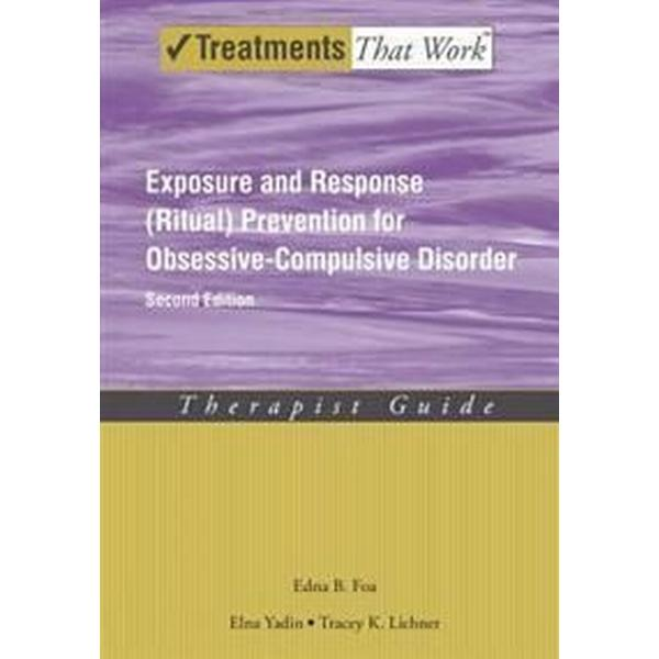 Exposure and Response Ritual Prevention for Obsessive-compulsive Disorder (Pocket, 2012)
