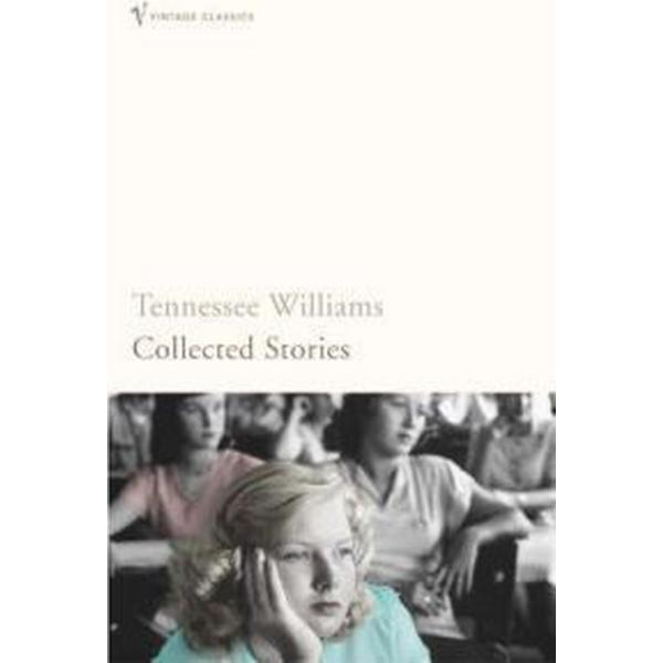 Collected Stories of Tennessee Williams
