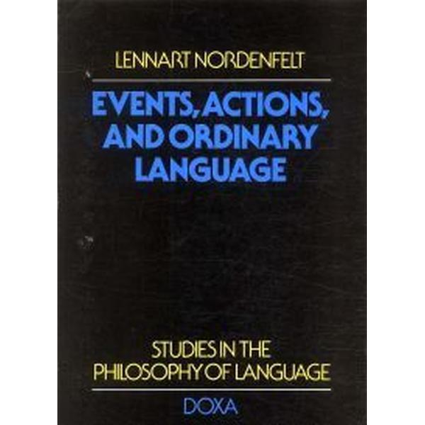 Events, actions and ordinary language (Häftad, 1977)
