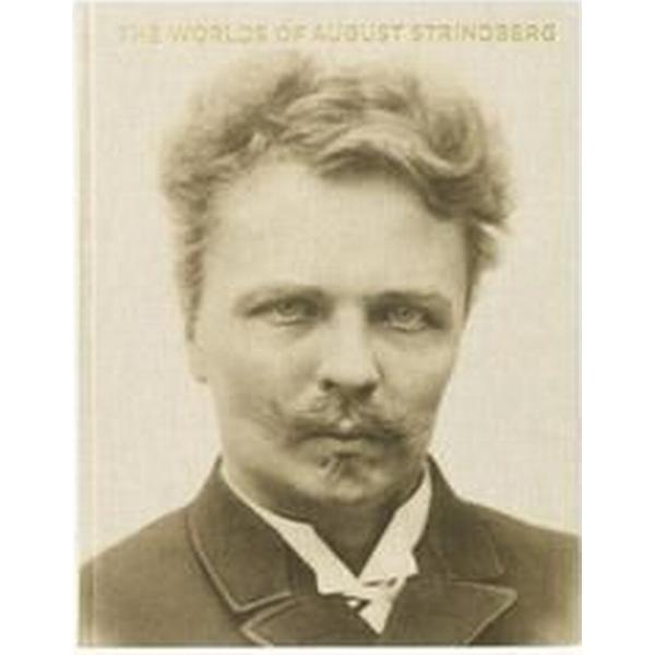 The worlds of August Strindberg