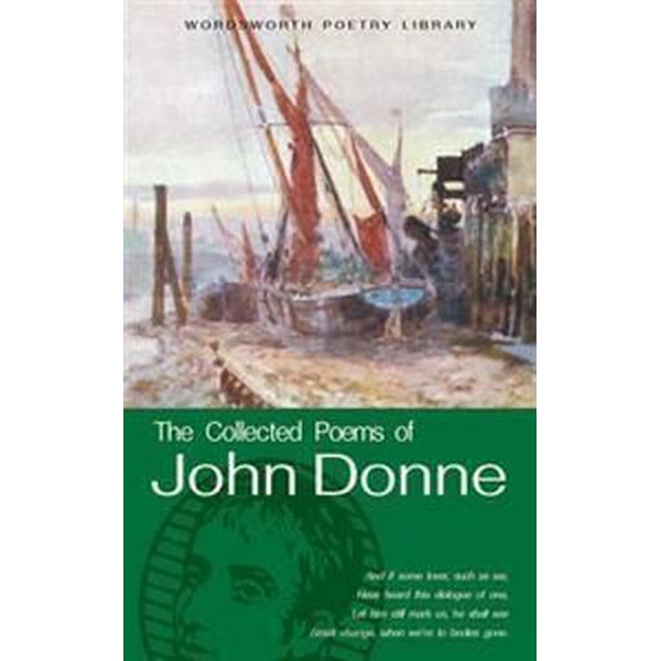 The Collected Poems of John Donne (Storpocket, 1994)