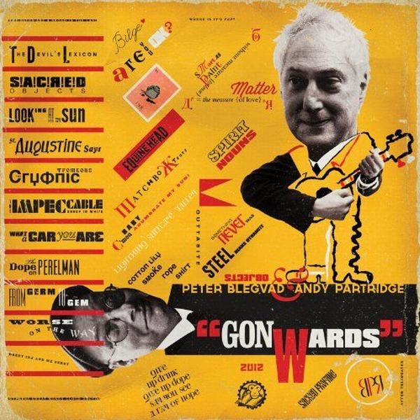 Andy Partridge - Gonwards