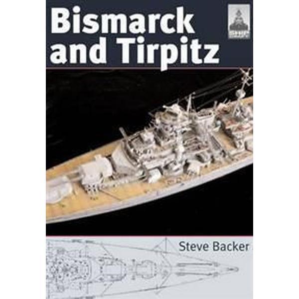 Bismarck and Tirpitz (Häftad, 2008)