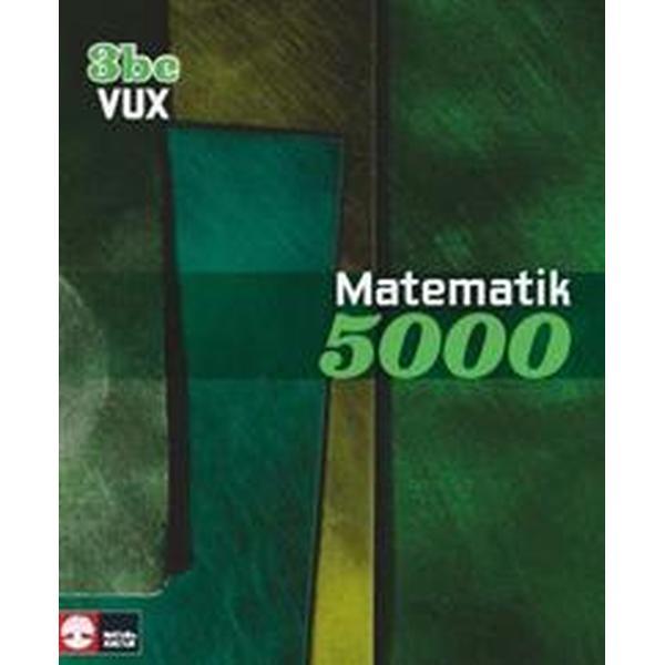 Matematik 5000 Kurs 3bc Vux Lärobok (Häftad, 2013)