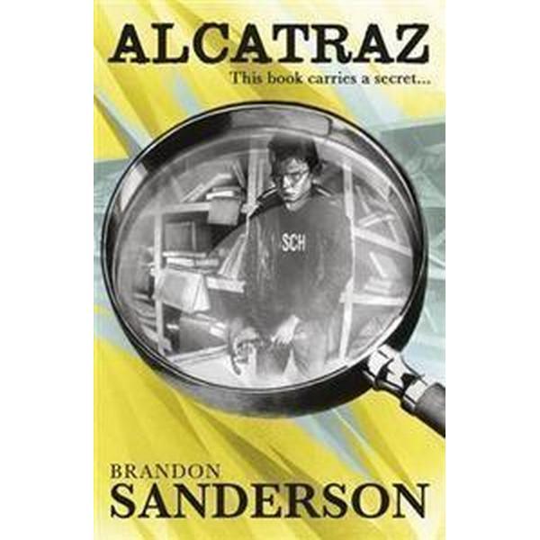 Alcatraz. by Brandon Sanderson