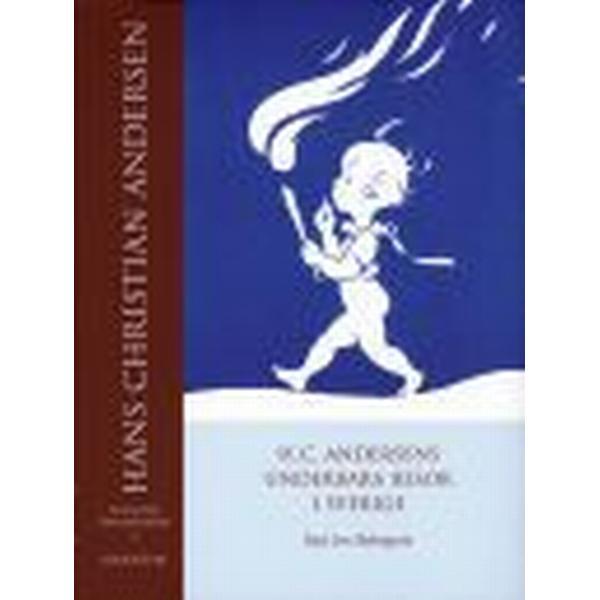 H. C. Andersens underbara resor i Sverige (Inbunden, 2005)