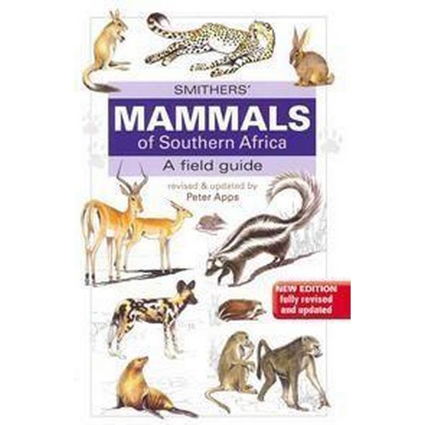 Smithers' mammals of Southern Africa (Häftad, 2012)