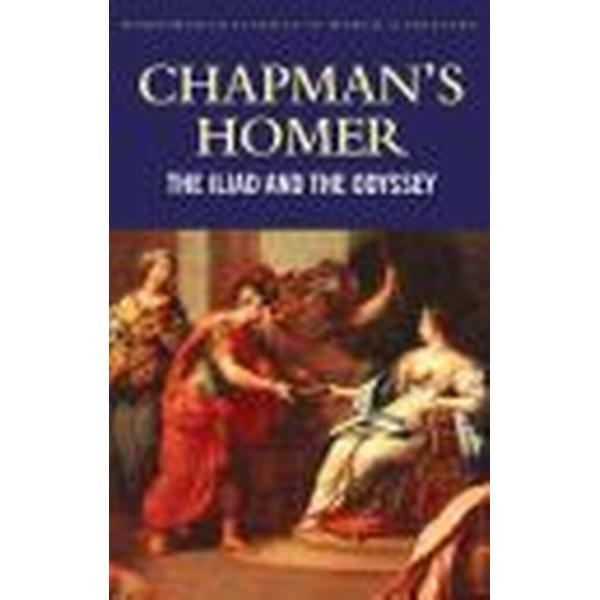 Chapman's Homer the Iliad and the Odyssey (Häftad, 2000)