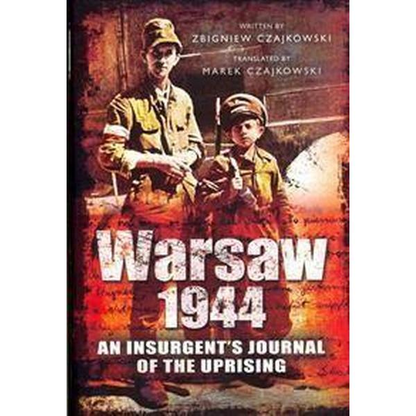 Warsaw 1944 (Inbunden, 2013)