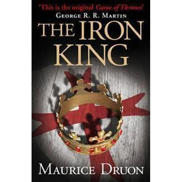 The Iron King (the Accursed Kings, Book 1) (Häftad, 2013)