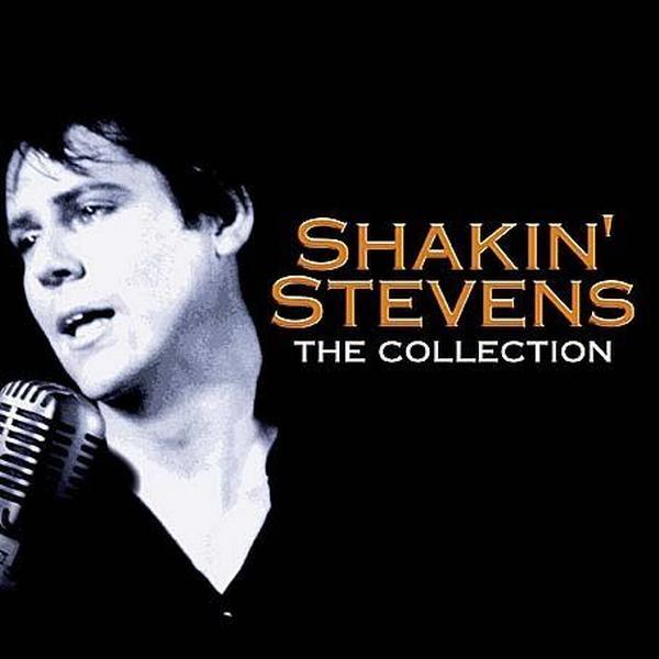 Stevens Shakin' - Shakin' Stevens The Collection