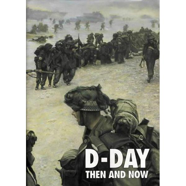 D-Day Then and Now