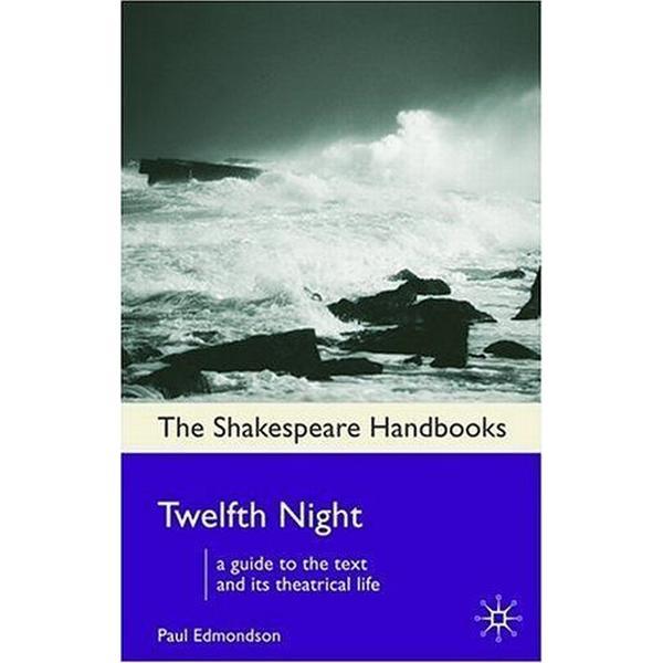 Twelfth Night (Shakespeare Handbooks)