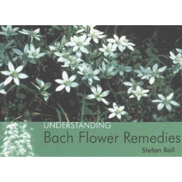 Understanding Bach Flower Remedies (Häftad, 2003)