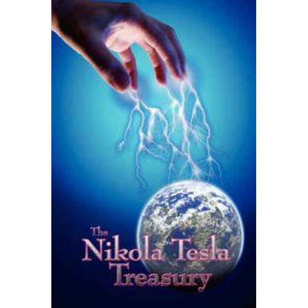 The Nikola Tesla Treasury (Häftad, 2007)