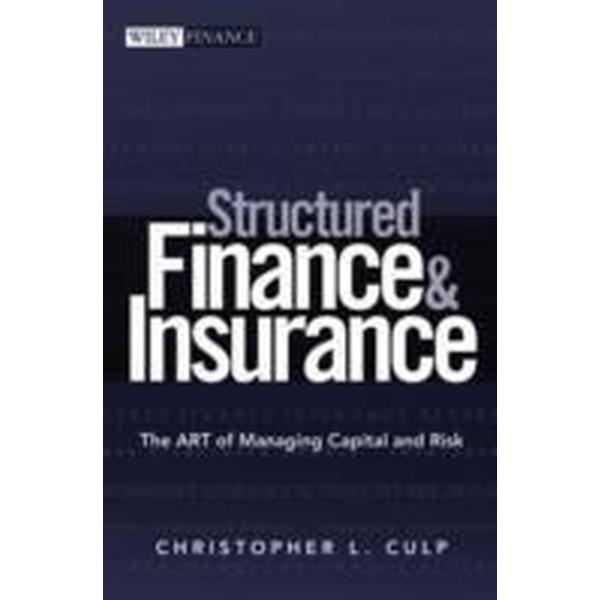 Structured Finance And Insurance (Inbunden, 2006)