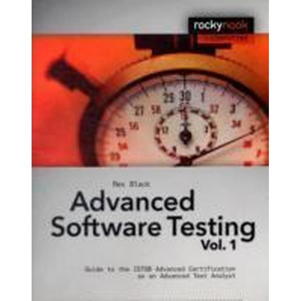 Advanced Software Testing, Volume 1: Guide to the ISTQB Advanced Certification as an Advanced Test Analyst (Häftad, 2008)