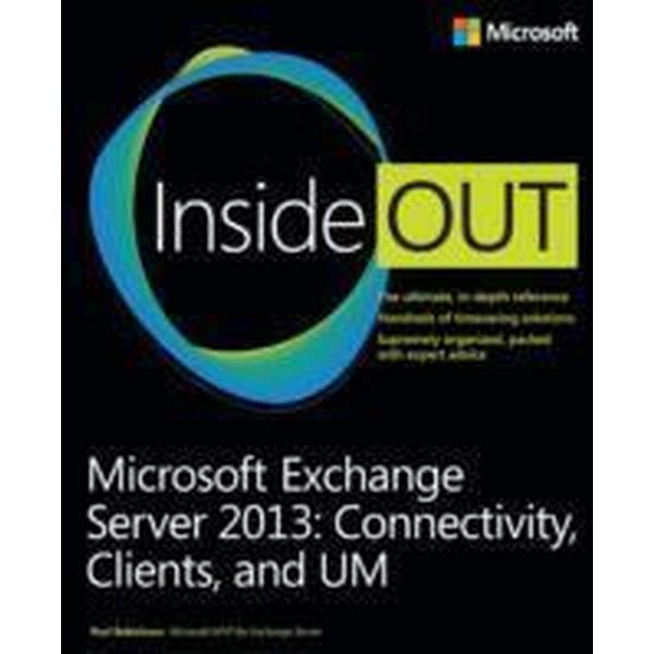 Microsoft Exchange Server 2013 Inside Out: Connectivity, Clients, and UM (Häftad, 2013)