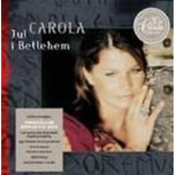 Carola - Jul I Betlehem