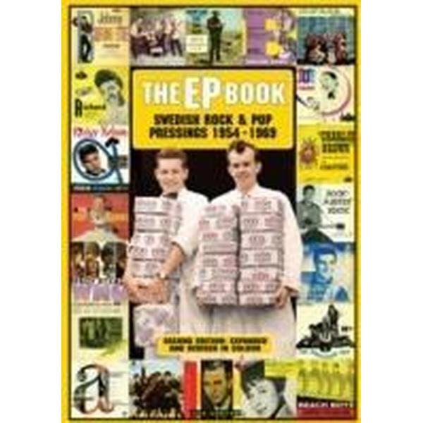 The EP Book: swedish rock & pop pressings 1954-1969 2nd ed (Inbunden, 2009)