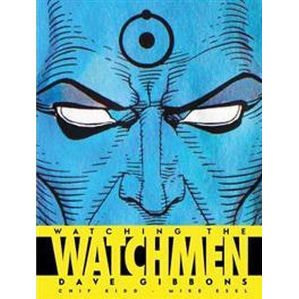 Watching the Watchmen (Inbunden, 2008)