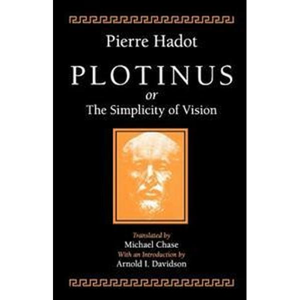 Plotinus or the Simplicity of Vision (Häftad, 1998)