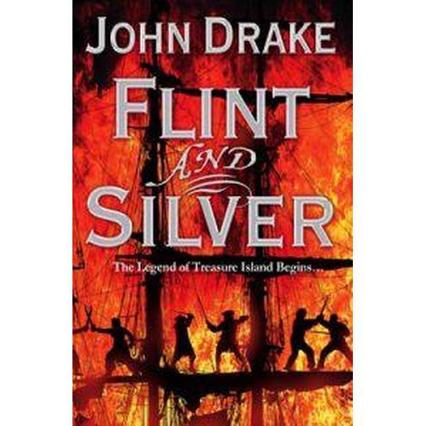 Flint and Silver (Häftad, 2009)